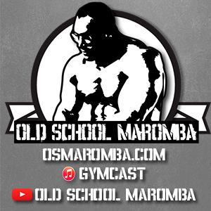 Old School Maromba