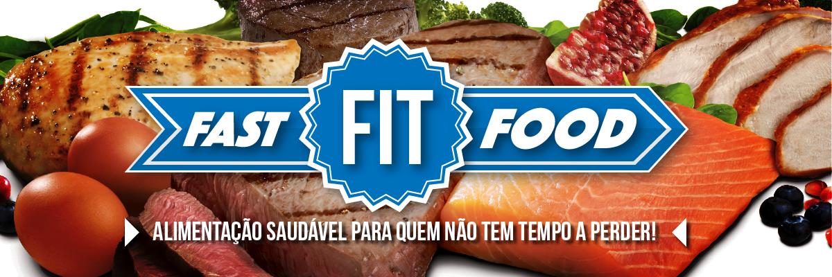 Fast Fit Food – Dieta, suplementação, treino e receitas fitness para uma vida saudável
